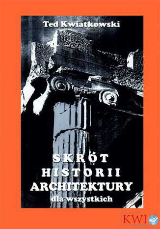 Okładka książki Skrót historii architektury dla wszystkich