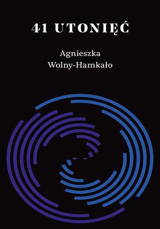 Okładka książki/ebooka 41 utonięć