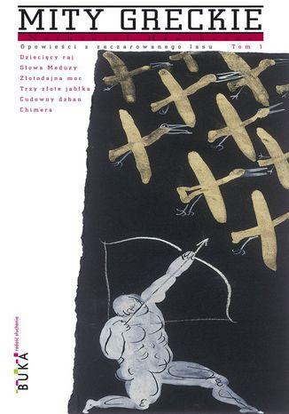 Okładka książki/ebooka Opowieści z zaczarowanego lasu. Tom 1