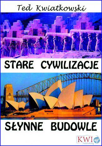 Okładka książki Stare cywilizacje słynne budowle