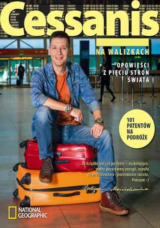 Okładka książki: Michał Cessanis na walizkach. Opowieści z pięciu stron świata