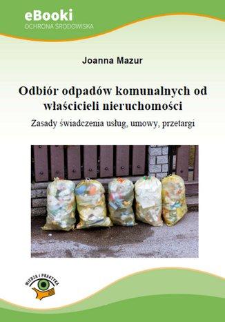Odbiór odpadów komunalnych od właścicieli nieruchomości