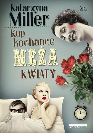Okładka książki Kup kochance męża kwiaty