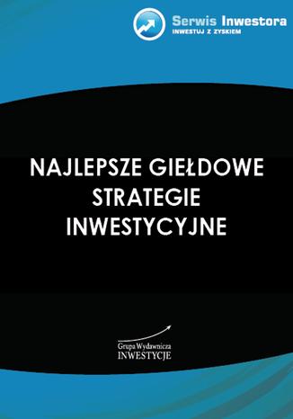 Okładka książki/ebooka Najlepsze giełdowe strategie inwestycyjne