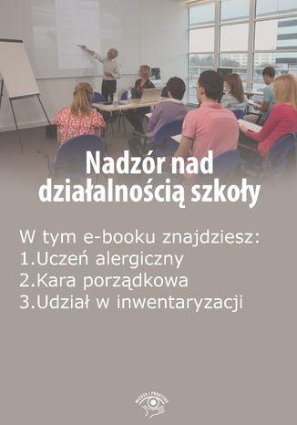 Nadzór nad działalnością szkoły, wydanie grudzień 2015 r