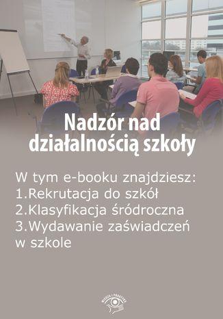 Nadzór nad działalnością szkoły, wydanie grudzień-styczeń 2016 r
