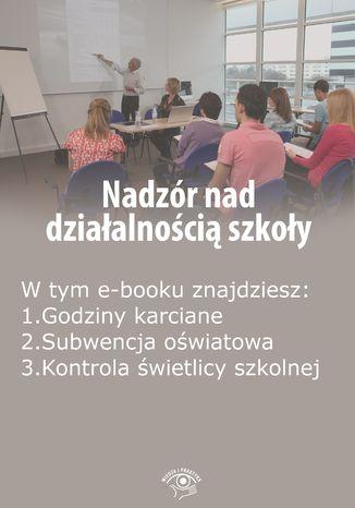 Nadzór nad działalnością szkoły, wydanie styczeń 2016 r