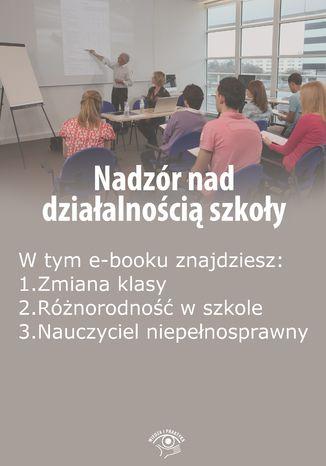 Nadzór nad działalnością szkoły, wydanie luty 2016 r