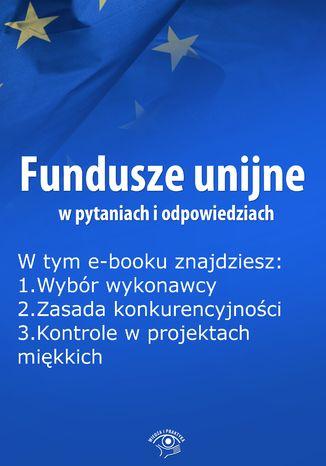 Fundusze unijne w pytaniach i odpowiedziach, wydanie styczeń 2016 r