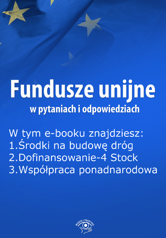 Fundusze unijne w pytaniach i odpowiedziach, wydanie luty 2016 r