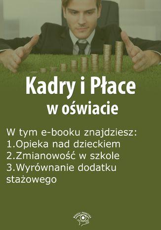 Kadry i Płace w oświacie, wydanie październik 2015 r