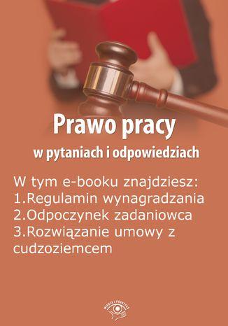 Prawo pracy w pytaniach i odpowiedziach, wydanie listopad-grudzień 2015 r