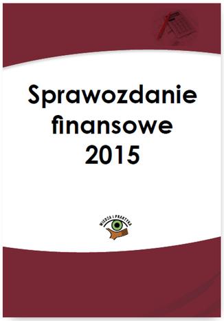 Okładka książki/ebooka Sprawozdanie finansowe 2015