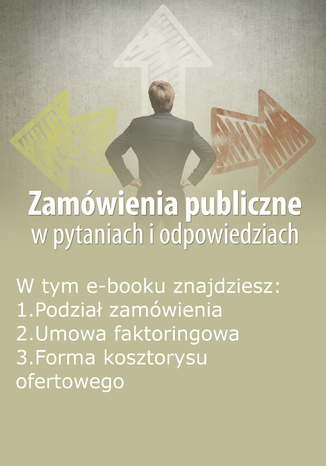 Zamówienia publiczne w pytaniach i odpowiedziach, wydanie październik 2015 r