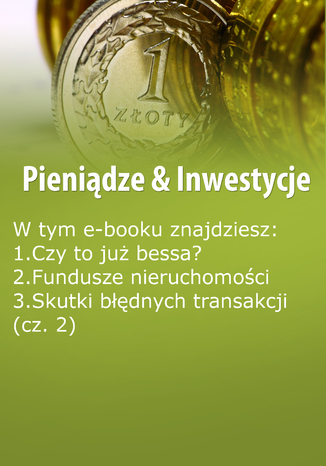 Pieniądze & Inwestycje, wydanie wrzesień-październik 2015 r