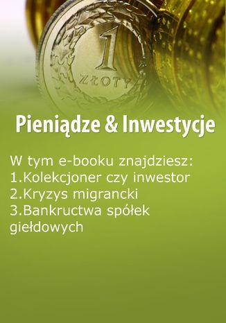 Pieniądze & Inwestycje, wydanie listopad 2015 r. część I