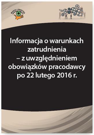Okładka książki/ebooka Informacja o warunkach zatrudnienia - z uwzględnieniem obowiązków pracodawcy po 22 lutego 2016 r