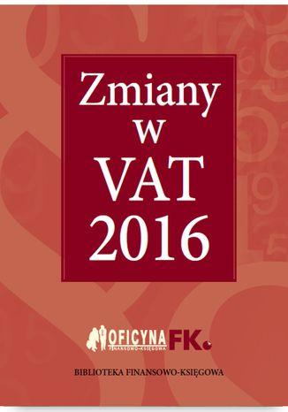 Zmiany w VAT 2016