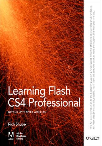 Okładka książki/ebooka Learning Flash CS4 Professional. Getting Up to Speed with Flash