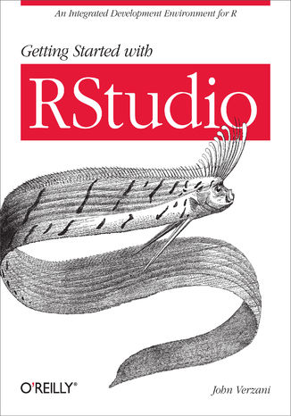 Okładka książki Getting Started with RStudio. An Integrated Development Environment for R