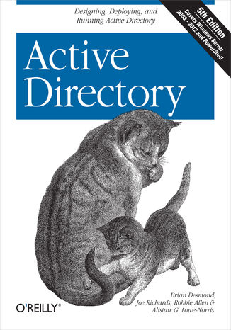 Okładka książki Active Directory. Designing, Deploying, and Running Active Directory. 5th Edition