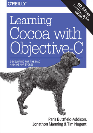 Okładka książki Learning Cocoa with Objective-C. Developing for the Mac and iOS App Stores. 4th Edition