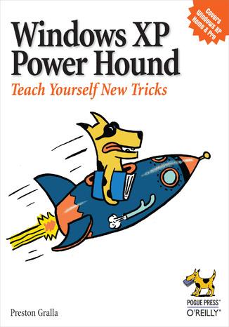 Okładka książki/ebooka Windows XP Power Hound. Teach Yourself New Tricks
