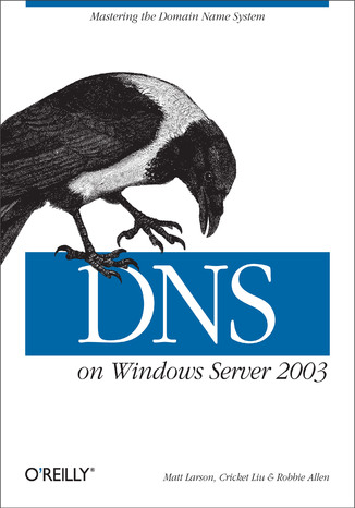 Okładka książki DNS on Windows Server 2003. 3rd Edition
