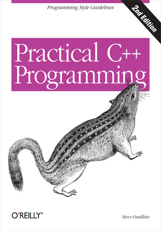 Okładka książki/ebooka Practical C++ Programming. 2nd Edition