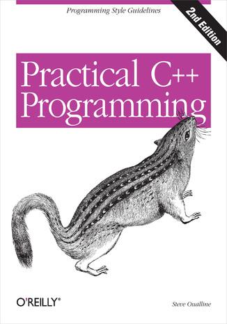 Okładka książki Practical C++ Programming. 2nd Edition