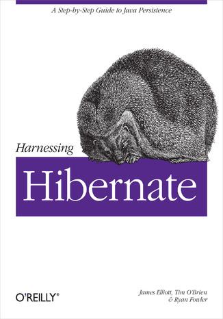 Okładka książki/ebooka Harnessing Hibernate