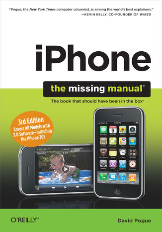 Okładka książki iPhone: The Missing Manual. Covers All Models with 3.0 Software-including the iPhone 3GS. 3rd Edition