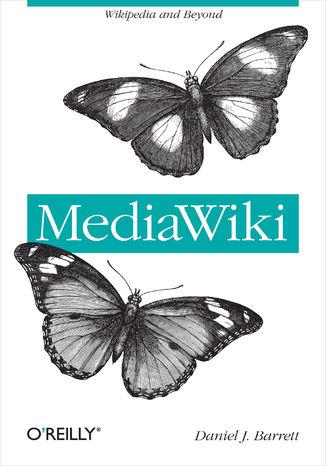 Okładka książki/ebooka MediaWiki. Wikipedia and Beyond