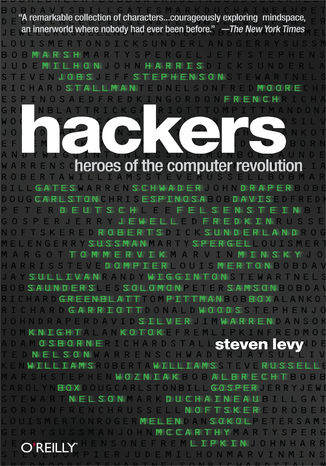 Okładka książki/ebooka Hackers. Heroes of the Computer Revolution - 25th Anniversary Edition