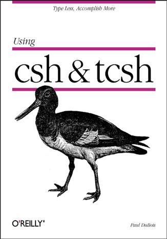 Okładka książki Using csh & tcsh