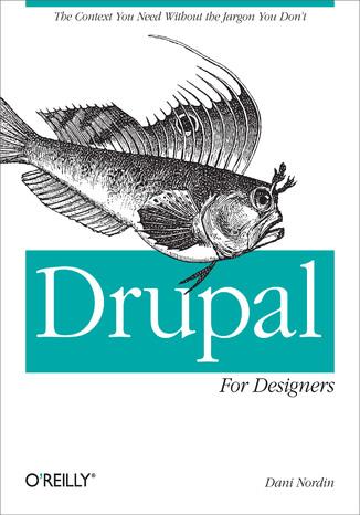 Okładka książki/ebooka Drupal for Designers