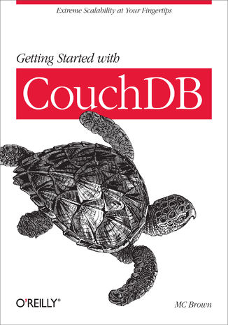 Okładka książki Getting Started with CouchDB. Extreme Scalability at Your Fingertips