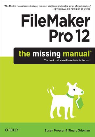 Okładka książki FileMaker Pro 12: The Missing Manual