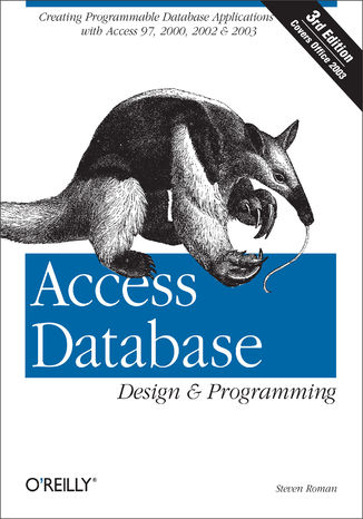 Okładka książki Access Database Design & Programming. Creating Programmable Database Applications with Access 97, 2000, 2002 & 2003. 3rd Edition