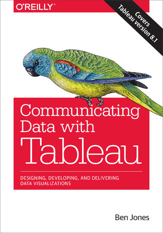 Okładka książki/ebooka Communicating Data with Tableau