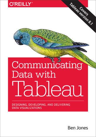 Okładka książki Communicating Data with Tableau