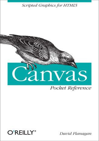 Okładka książki/ebooka Canvas Pocket Reference. Scripted Graphics for HTML5