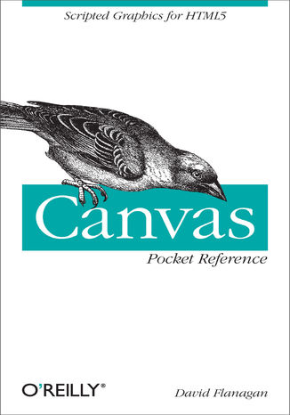 Okładka książki Canvas Pocket Reference. Scripted Graphics for HTML5