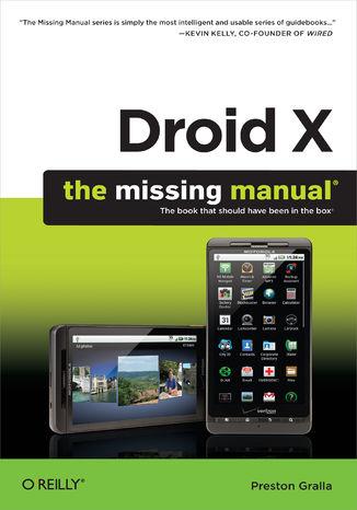 Okładka książki Droid X: The Missing Manual. The Missing Manual