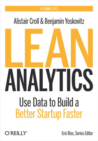 Okładka książki/ebooka Lean Analytics. Use Data to Build a Better Startup Faster