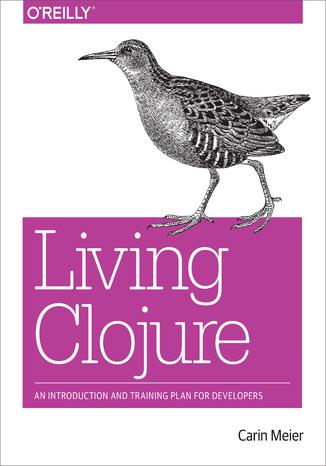 Okładka książki/ebooka Living Clojure