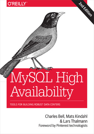 Okładka książki/ebooka MySQL High Availability. Tools for Building Robust Data Centers. 2nd Edition