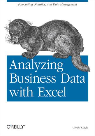 Okładka książki/ebooka Analyzing Business Data with Excel