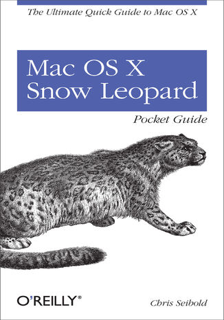 Okładka książki Mac OS X Snow Leopard Pocket Guide. The Ultimate Quick Guide to Mac OS X