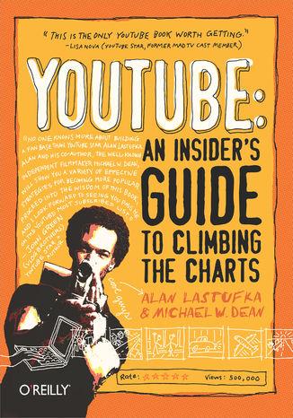 Okładka książki YouTube: An Insider's Guide to Climbing the Charts